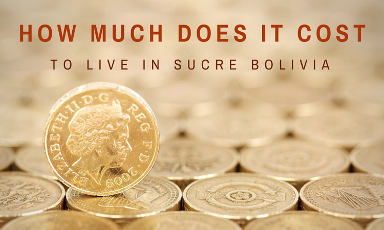 how much does it cost to live in sucre bolivia